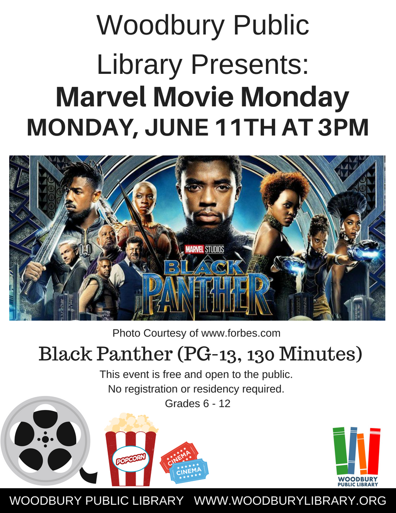 Woodbury Public Library Marvel Movie Monday Black Panther